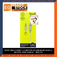 BUDI M8J146M 1.2 METER ALUMINUM SHELL MICRO USB CABLE - WHITE